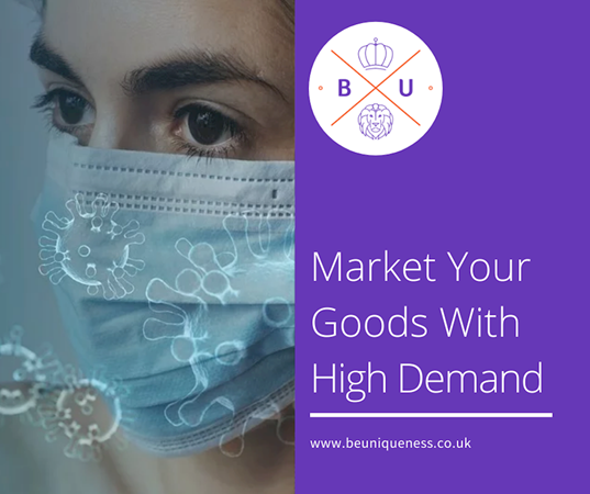 How to market goods that may be in higher demand in the COVID-19 crisis