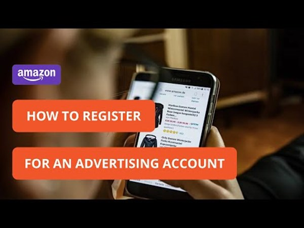 How To Create Amazon Ads Account