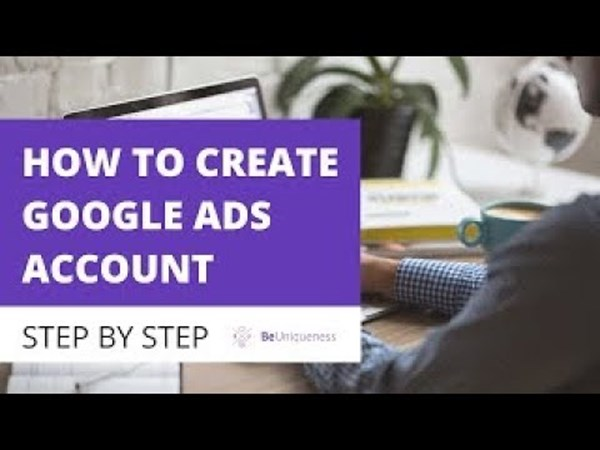 How To Create A Free Google Ads Account